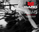 BMX Book Haro The Rise of BMX Freestyle Vol.2